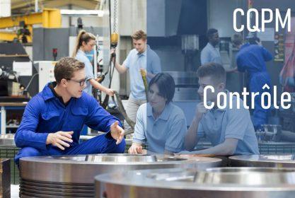 CQPM – Agent de contrôle qualité dans l'industrie